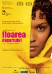 Desert Flower (2009)Floarea deşertului