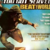 You Got Served: Beat the World (2011)