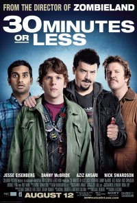 30 Minutes or Less (2011) Ai 30 de minute sau bum!