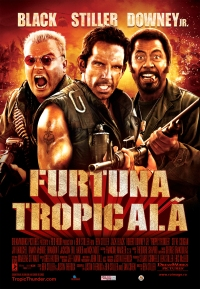 Tropic Thunder (2008) Furtuna tropicală