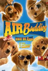 Air Buddies (2006) Eroi de rasă