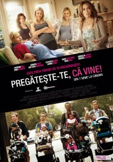 What to Expect When You're Expecting – Pregateste-te ca vine! (2012)