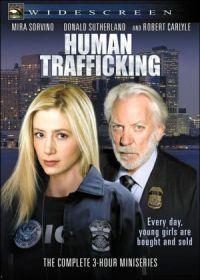 Human Trafficking (2005) Trafic uman