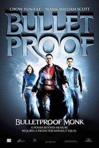 Bulletproof Monk (2003) Calugar Antiglont
