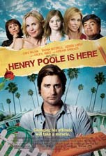 Henry Poole is Here (2008) Henry Poole