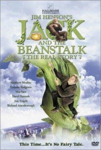 Jack and the Beanstalk: The Real Story (2001) Jack şi vrejul de fasole