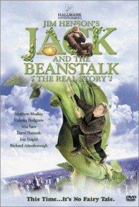 Jack and the Beanstalk: The Real Story (2001) Jack şi vrejul de fasole