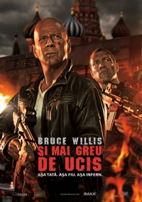 A Good Day to Die Hard (2013) Şi mai greu de ucis