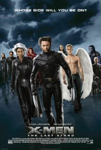 X-Men: The Last Stand (2006) X-Men: Ultima înfruntare