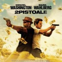 2 Guns (2013) 2 pistoale